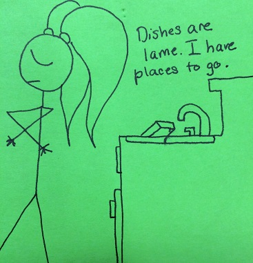 I have places to be because I am busy and important, but mostly because I forget to do dishes a lot.
