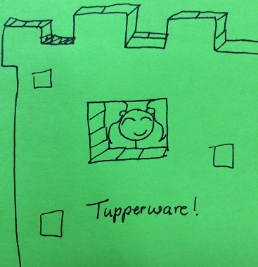 Tupperware fortresses need windows or the plastic will suffocate you. Duh.